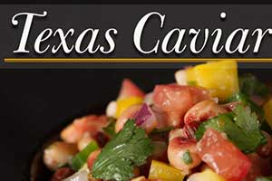 Have a lucky start to the New Year with this Texas Caviar recipe.